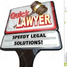 http://www.dreamstime.com/stock-photo-quick-lawyer-attorney-speedy-legal-solutions-sign-advertising-law-firm-attorneys-promising-to-your-problems-lawsuits-image44546610